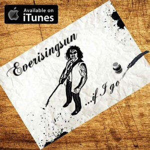 Everisingsun | Electronic Rock Pop | Kiwi Indie Artist | NZ Singer Songwriter | If I Go | iTunes