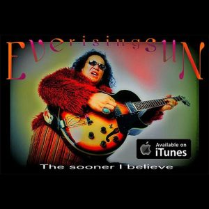 Everisingsun | Electronic Rock Pop | Kiwi Indie Artist | NZ Singer Songwriter | The Sooner I Believe | iTunes